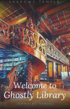 [✔] Welcome to Ghostly Library by shadowstemple