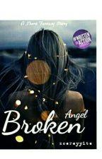 Broken Angel by zoereyyite