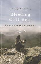 Bleeding Cliff-Side by LavenderPhantomCat
