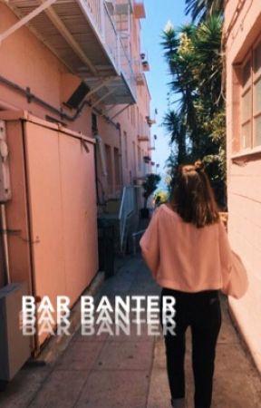 bar banter ⊳ cth by gamingmikey