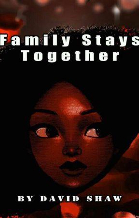 Family Stays Together by Ashlurstine