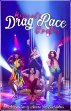 RuPaul's Drag Race Quotes by AmoraTheEnchantres