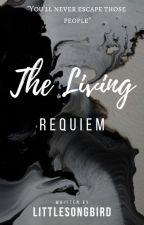 A Living Requiem by ALittleSongBird