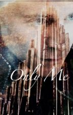 Only Me {Loki} by nowififoryou