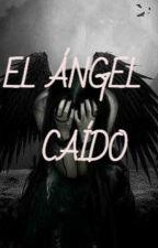 El ángel caído by applxs91