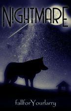 Nightmare by fallforYourlarry