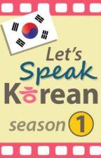 How to Speak Korean!! by Pink_Mayumi