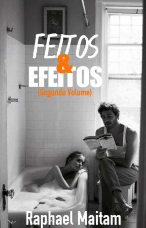 Feitos & Efeitos 2 by RaphaelMaitam