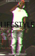 Lifestyle|Quando Rondo❣  by SnatchHerEdges
