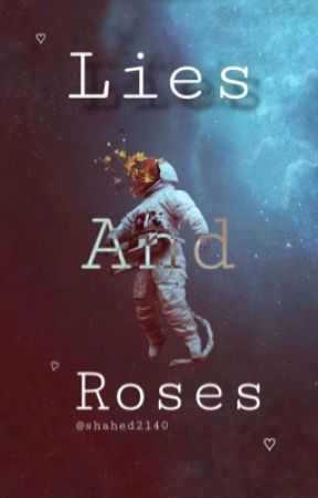 Lies and Roses by Shahed2140