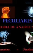 Peculiares- A história de Anabell Sweet by carol03casemiro