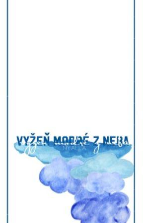 vyžeň modré z neba; by Nyalla_