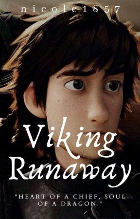 Viking RUNAWAY {HICCSTRID} 《✔》 by nicole1857