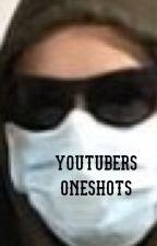 YouTube oneshots by ladsladsladsx