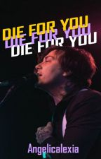 Die For You; Frerard by Alexia666Biersack