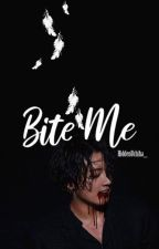 Bite Me (A Jeon Jungkook Fanfiction) by HiddenUchiha_
