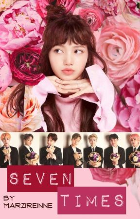 Seven Times [Lisa X BTS] by MarziReinne