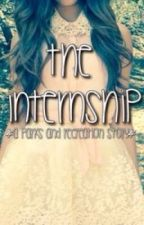 The internship by that80sfangirl
