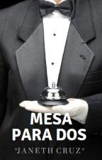 MESA PARA DOS (Próximamente) by Amoramy