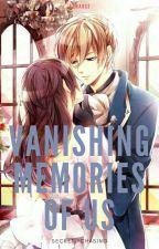 Vanishing Memories of Us  by secretlychasing