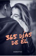 365 días de él by Derst03