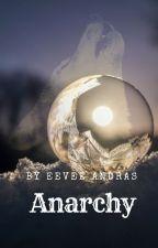 Anarchy - Book Two- (ManxMan) by EeveeAndras