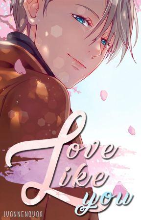 Love like you [Yuri!!! on Ice Oneshot] by IvonneNovoa