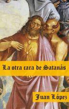 La otra cara de Satanás by JuanMagno1