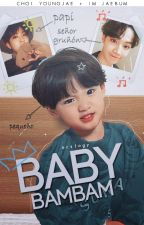 ― ❛baby bambam❜ by arslogy