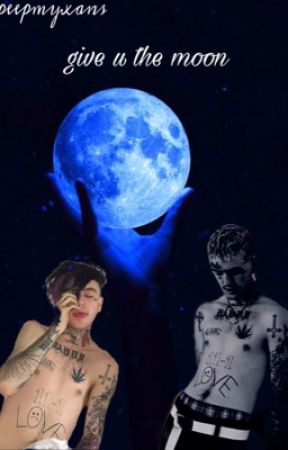 Give U The Moon Lil Peep The Usa Wattpad