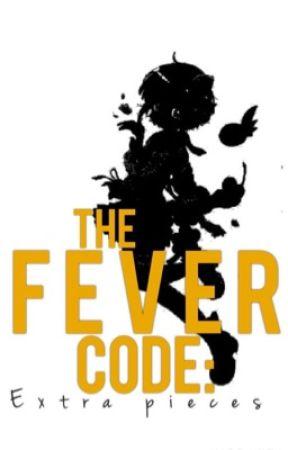 The Fever Code: Extra Pieces by HardCoreNerd2016