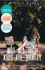 Not All Rich Kids Are Bratty by teenific