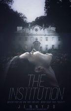 The Institution (SNEAK PEEK) by Jenny20