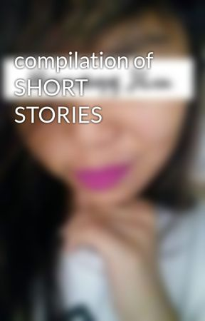 compilation of SHORT STORIES  by TaeHoneyBae