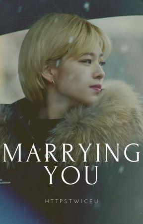 Marrying You ➳ 2yeon ✔ by httpstwiceu