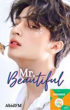 MR. BEAUTIFUL by AbidFM