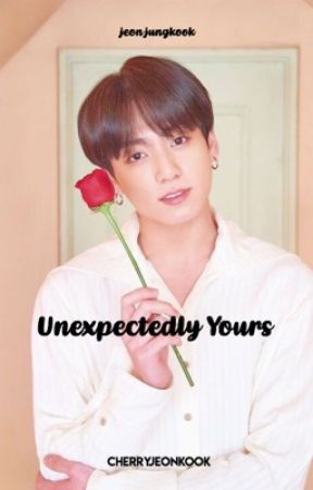 unexpectedly yours    jjk ✔️ by cherryjeonkook