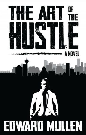 The Art of the Hustle by EdwardMullen