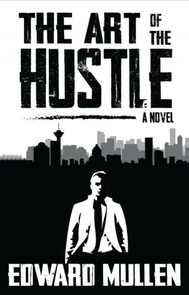 The Art of the Hustle by EdwardMullen