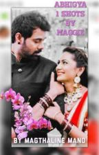 Abhigya One Shots By Maggi by magthaline