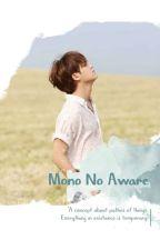 [II] Mono No Aware •KMG 《Ongoing》 by ara_ssi17