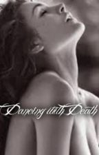 Dancing with Death by MysteriouslyRed