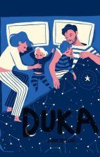 Duka by Ogahmuncullagi