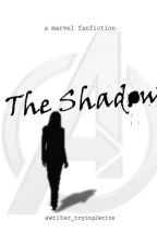 The Shadow [a marvel fanfiction] by awriter_trying2write