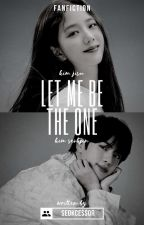 Let Me Be The One by i_am_invidia