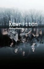 Rewritten by HidingWriting