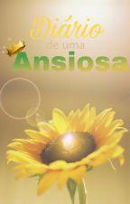 Diário de uma Ansiosa by eusousecreta