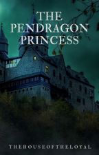 The Pendragon Princess | Merlin by TheHouseOfTheLoyal