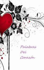 Palabras del corazón by Dayan3JAJC