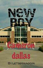 New Boy (Cameron Dallas) by letsbswaggin